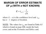 margin of error estimate of with not known