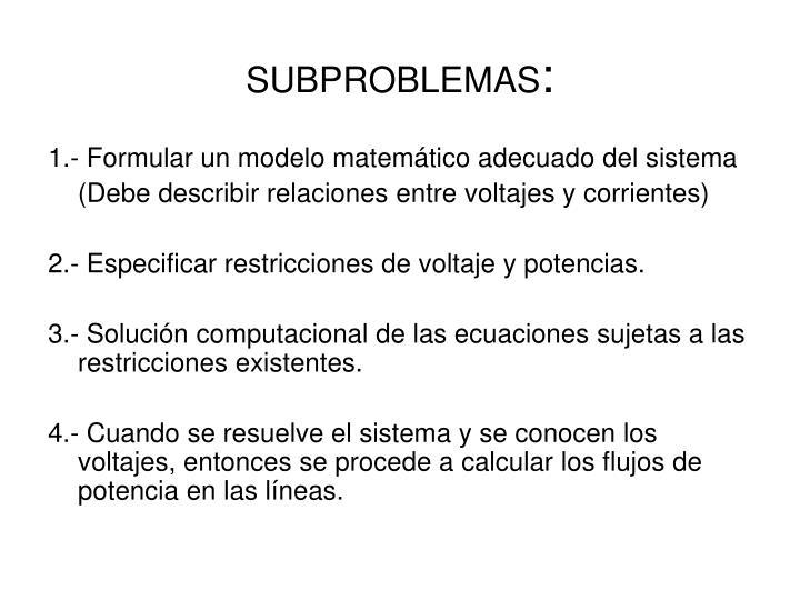 SUBPROBLEMAS
