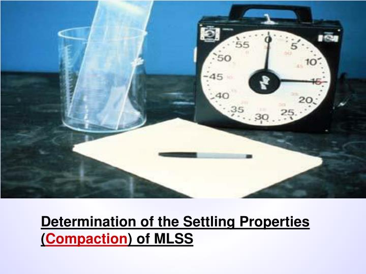 Determination of the Settling Properties