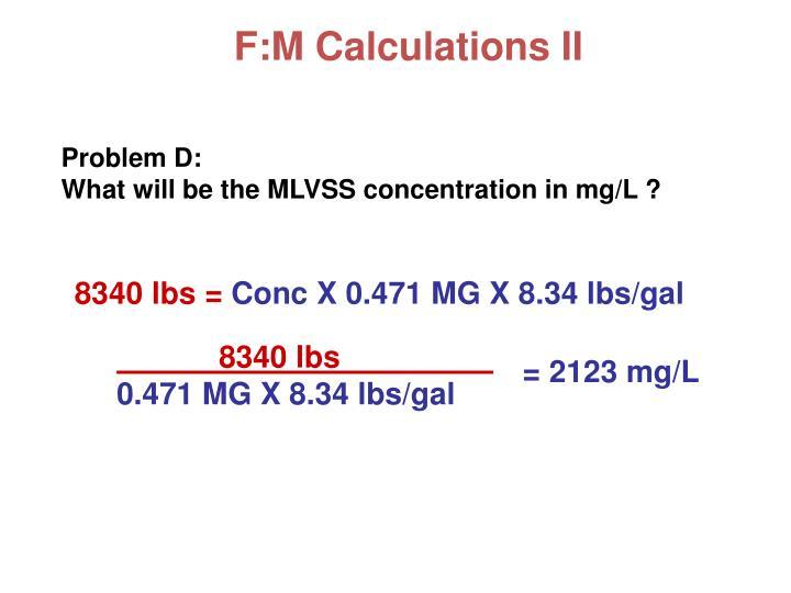 F:M Calculations II
