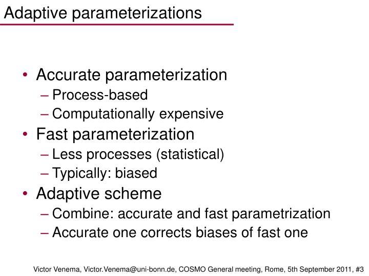 Adaptive parameterizations