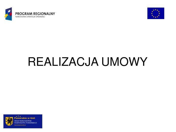 REALIZACJA UMOWY