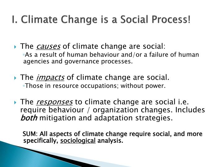 I climate change is a social process
