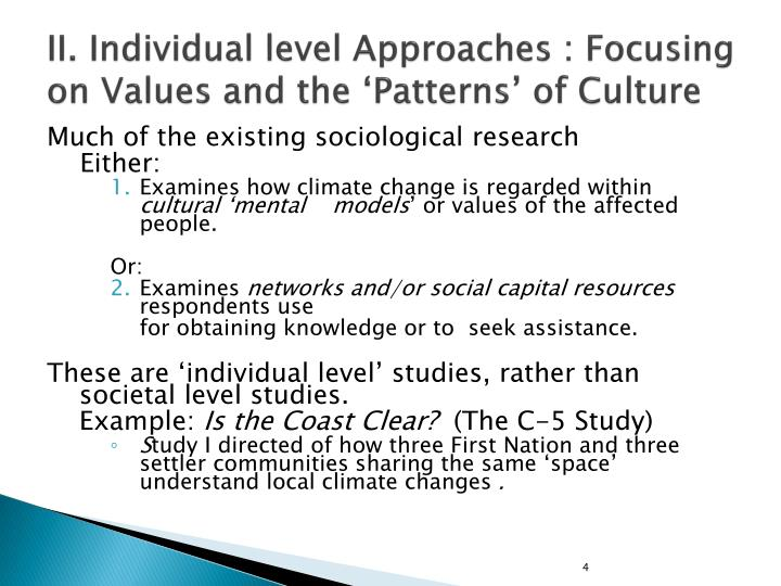II. Individual level Approaches : Focusing on Values and the 'Patterns' of Culture