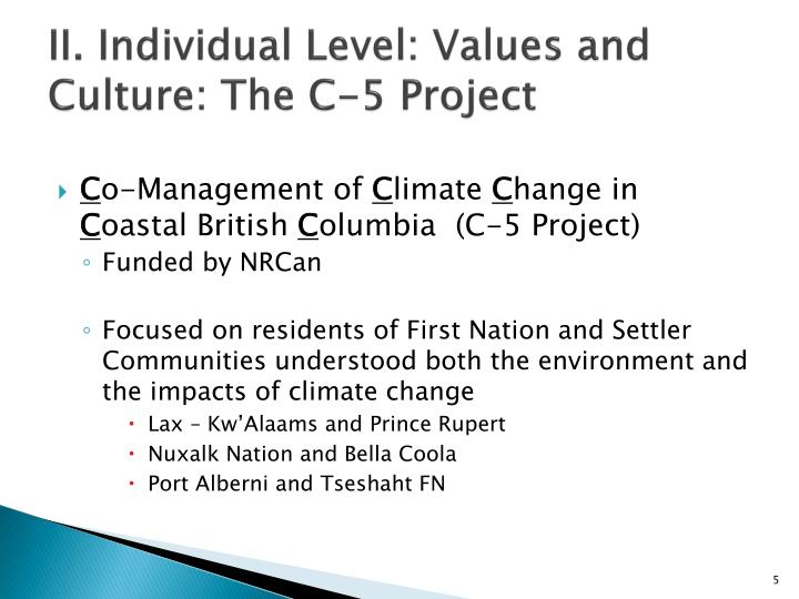 II. Individual Level: Values and Culture: The C-5 Project