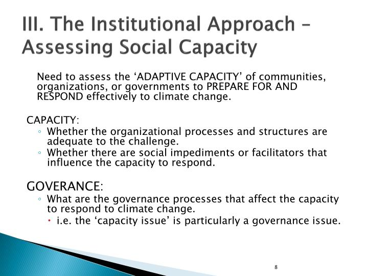 III. The Institutional Approach – Assessing Social Capacity