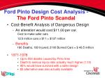 ford pinto design cost analysis the ford pinto scandal