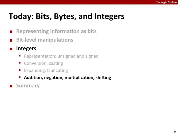 Today: Bits, Bytes, and Integers