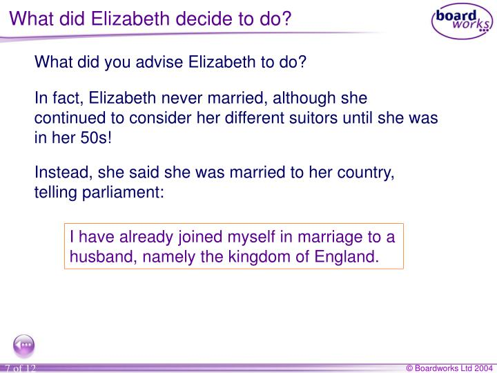 What did Elizabeth decide to do?