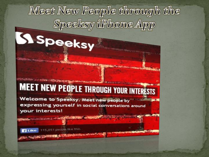 Meet New People through the