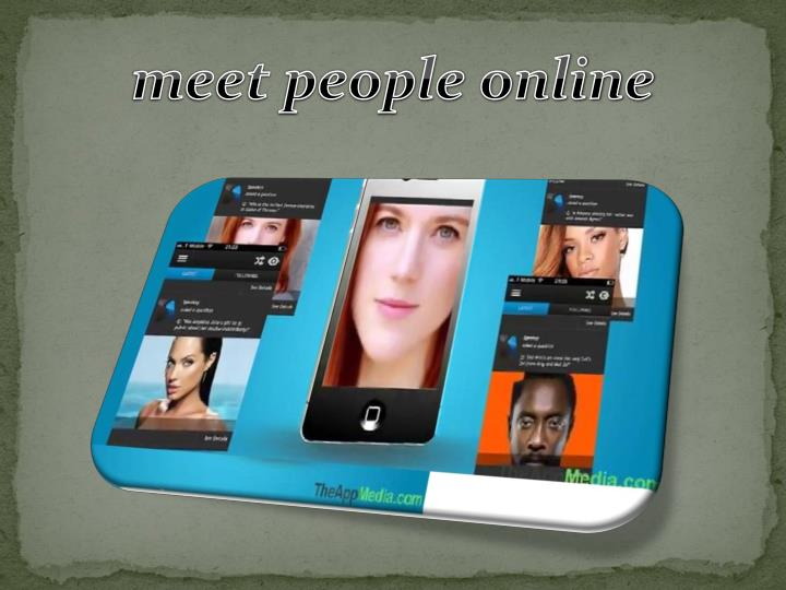 Meet people online