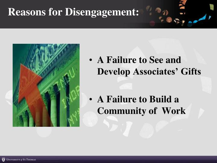 Reasons for Disengagement:
