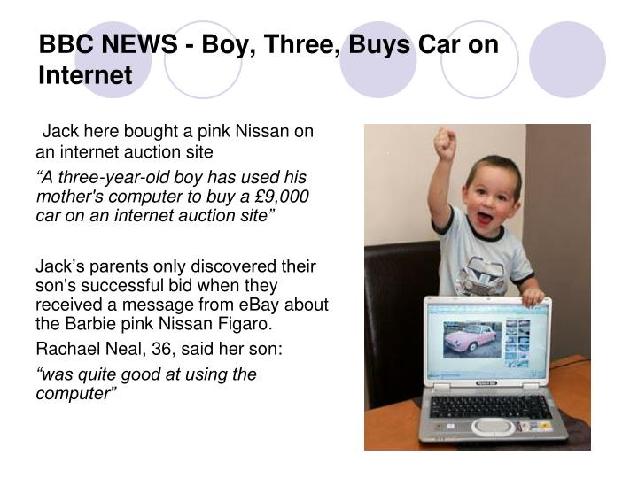 BBC NEWS - Boy, Three, Buys Car on Internet
