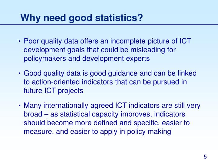 Why need good statistics?