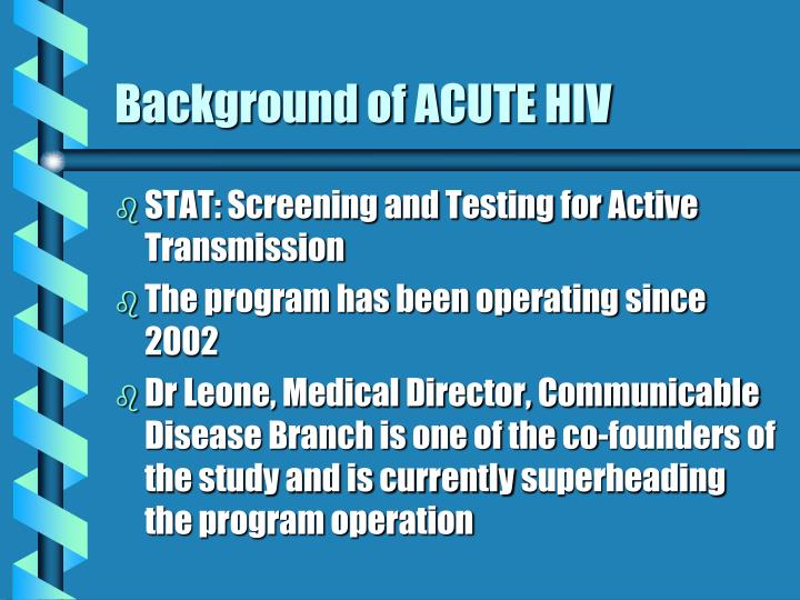 Background of acute hiv