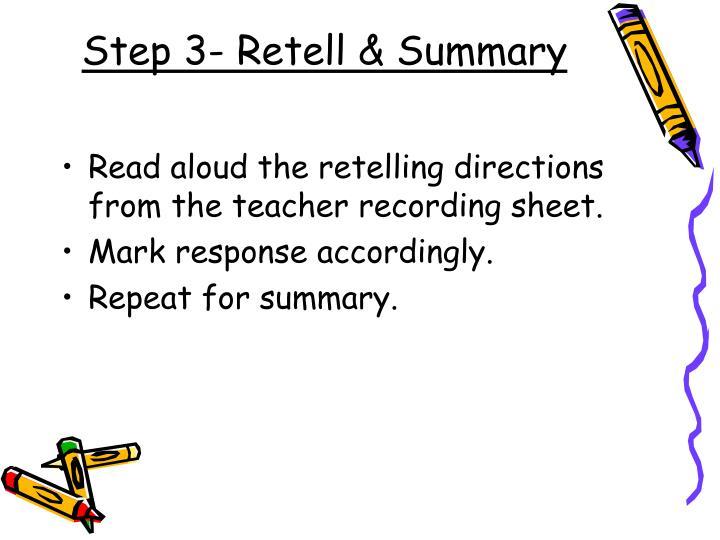 Step 3- Retell & Summary