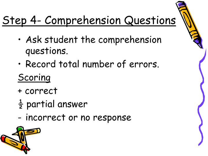 Step 4- Comprehension Questions
