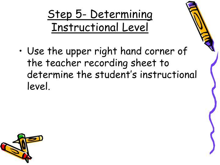 Step 5- Determining