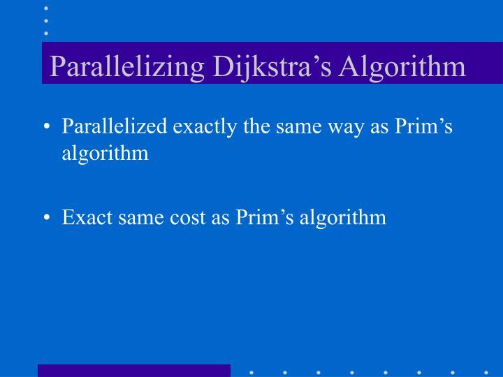 Parallelizing Dijkstra's Algorithm