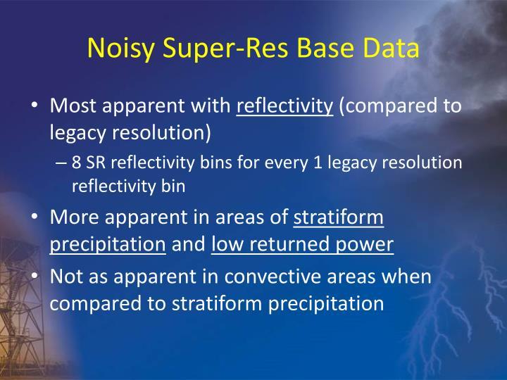 Noisy Super-Res Base Data