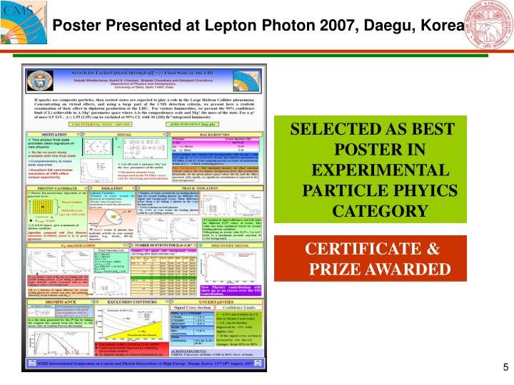 Poster Presented at Lepton Photon 2007, Daegu, Korea