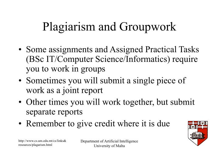 Plagiarism and Groupwork