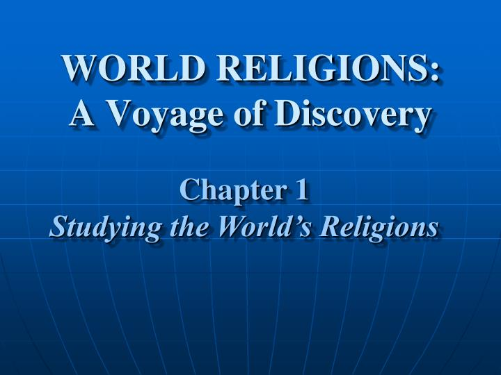 World religions a voyage of discovery