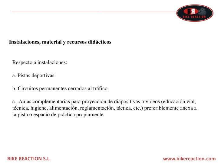 Instalaciones, material y recursos didácticos