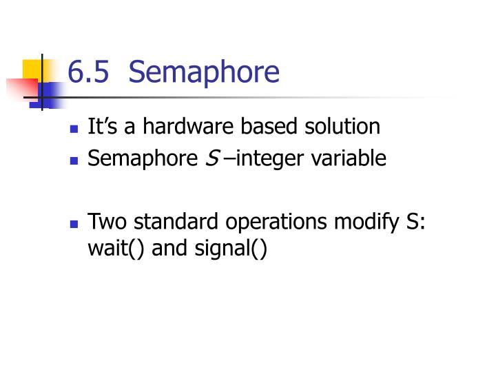 6.5  Semaphore