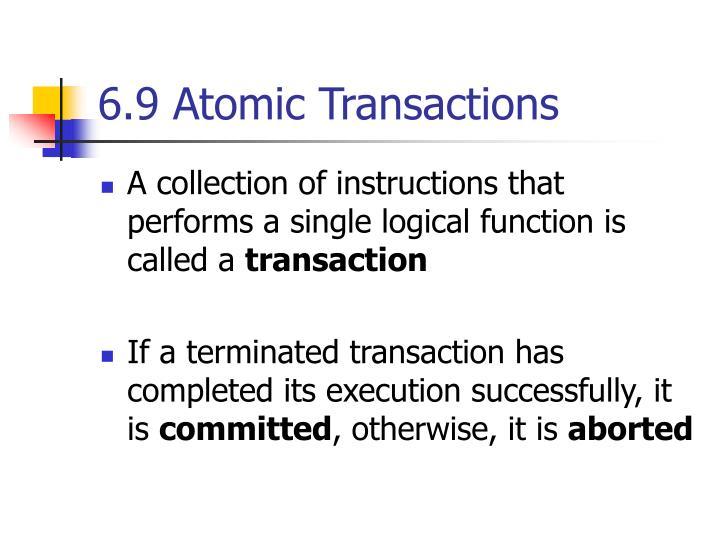 6.9 Atomic Transactions