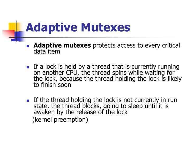 Adaptive Mutexes