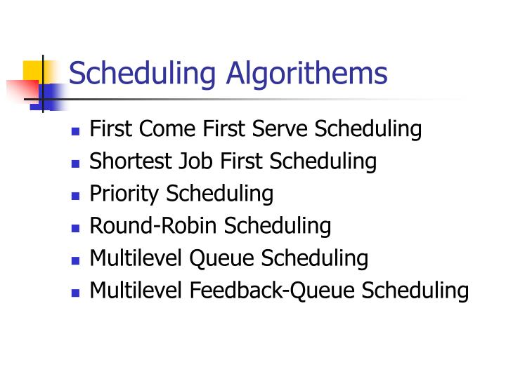Scheduling Algorithems
