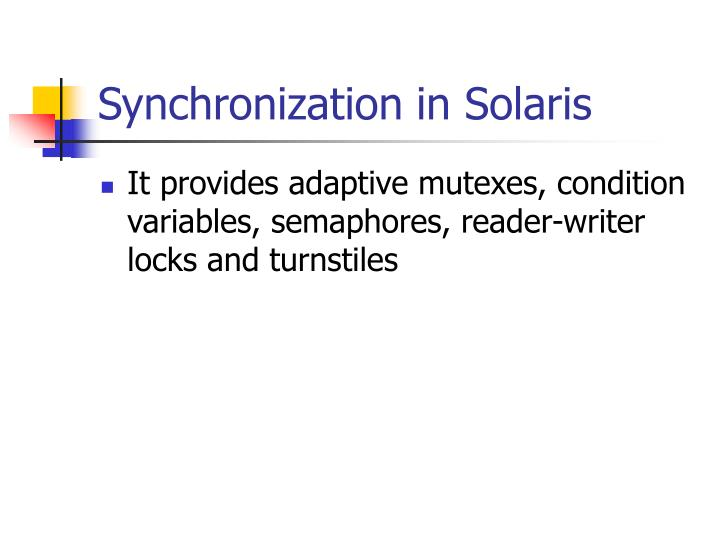 Synchronization in Solaris