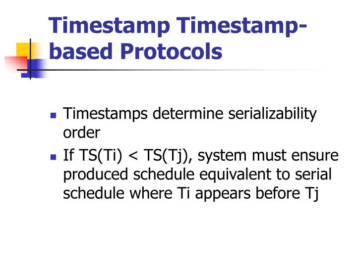 Timestamp timestamp based protocols1