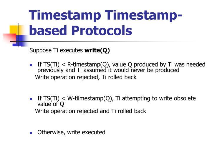Timestamp Timestamp-based Protocols