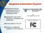 equipment authorization required