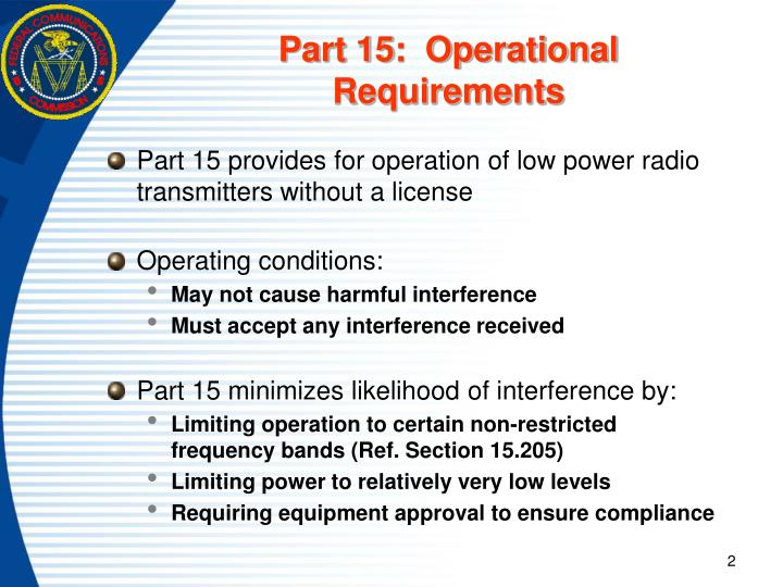 Part 15:  Operational Requirements