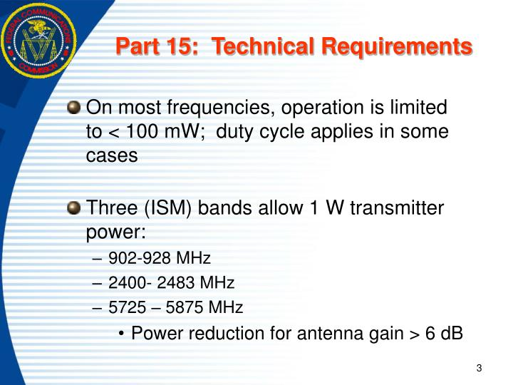 Part 15:  Technical Requirements
