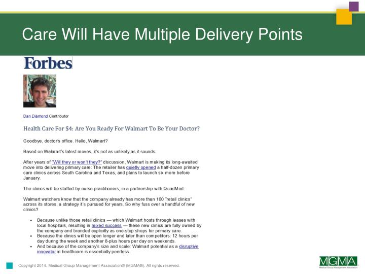 Care Will Have Multiple Delivery Points