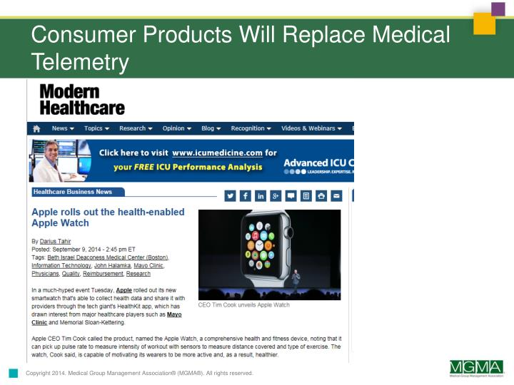 Consumer Products Will Replace Medical Telemetry