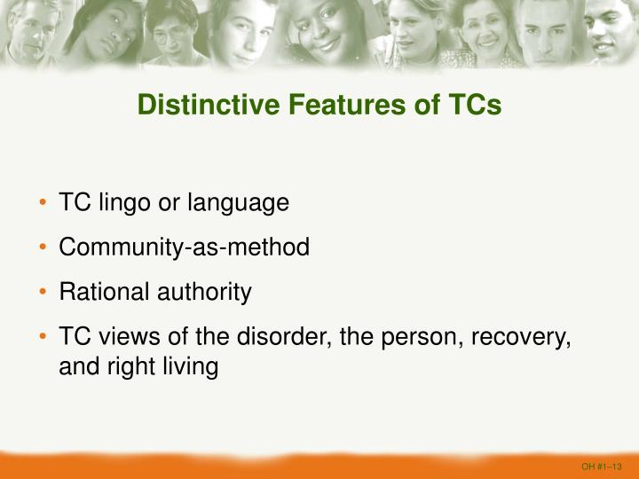 Distinctive Features of TCs