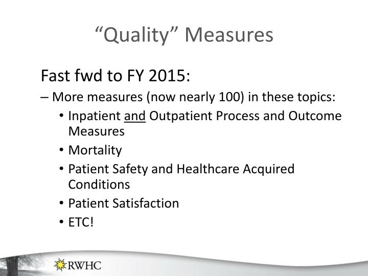 """""""Quality"""" Measures"""
