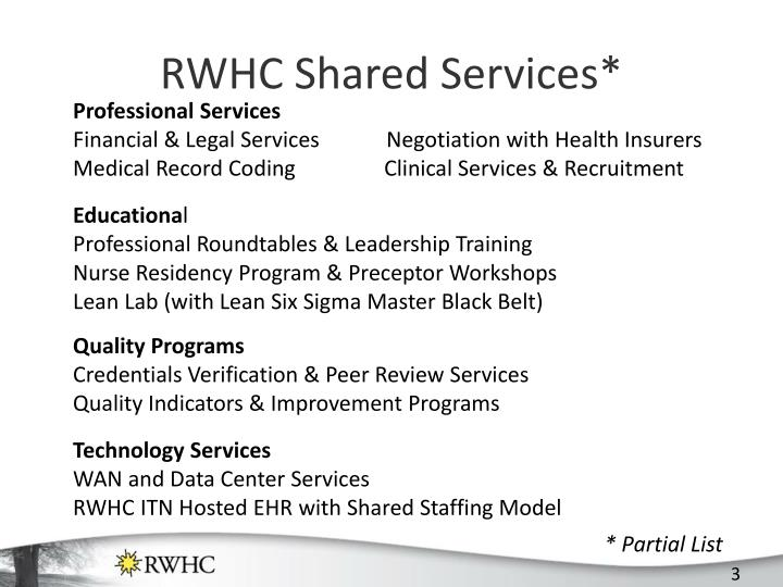 RWHC Shared Services*