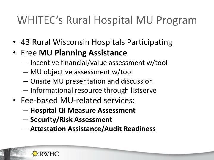 WHITEC's Rural Hospital MU Program