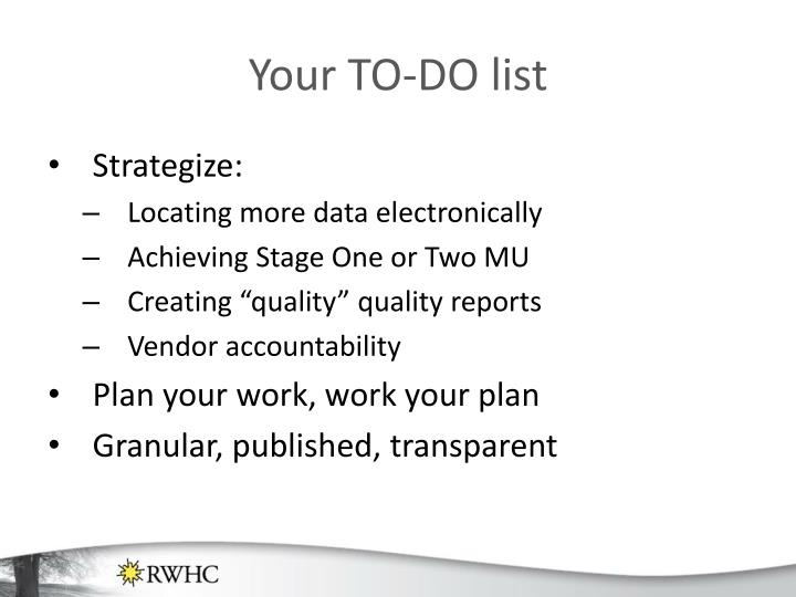 Your TO-DO list