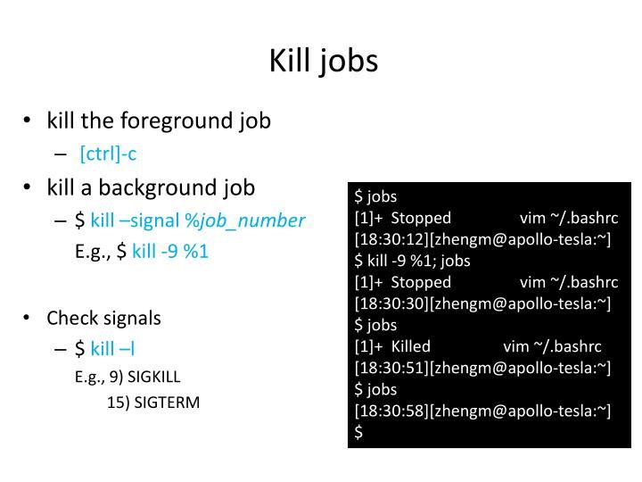 Kill jobs