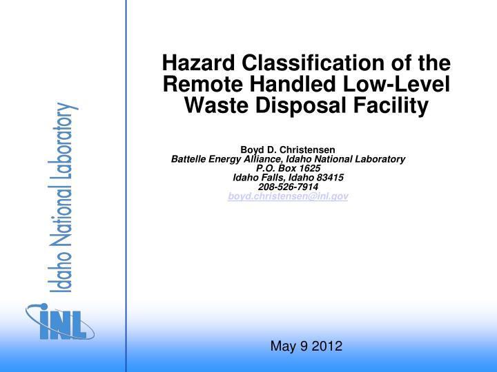 Hazard classification of the remote handled low level waste disposal facility