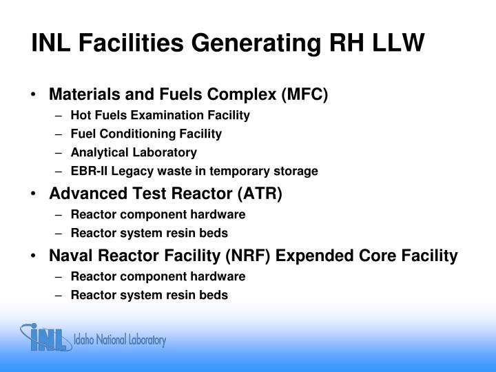 Inl facilities generating rh llw