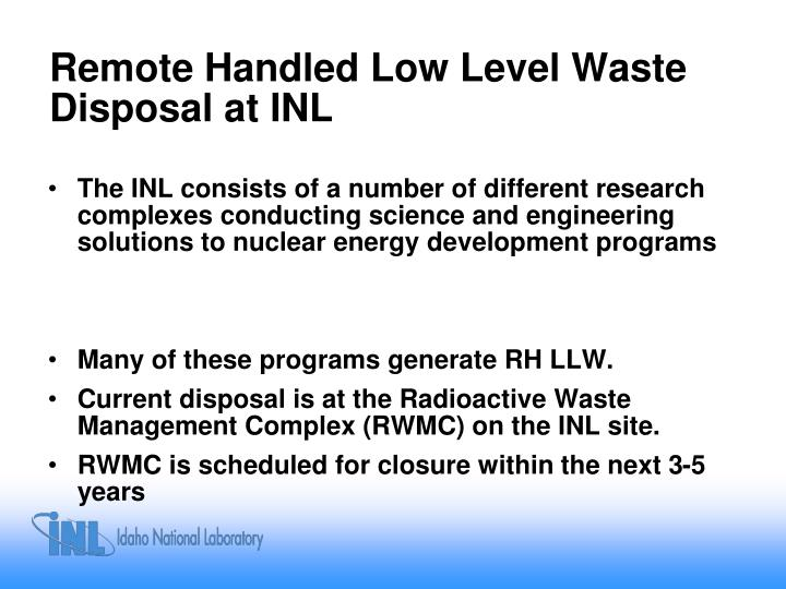 Remote handled low level waste disposal at inl
