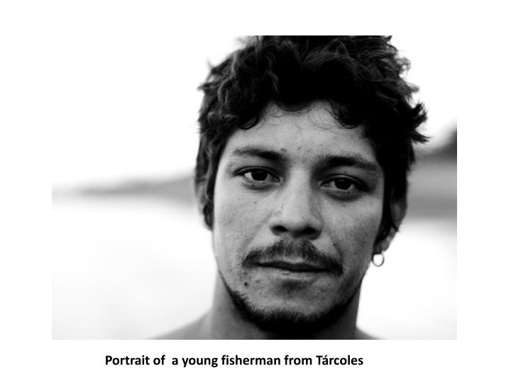 Portrait of  a young fisherman from Tárcoles